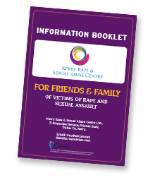 FOR FRIENDS & FAMILY OF VICTIMS OF RAPE AND SEXUAL ASSAULT - Information Booklet